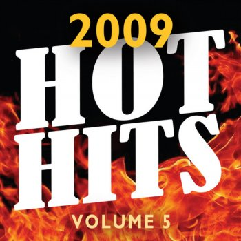 2009 Hot Hits vol 5 Gold Digger (Made famous by Dolly Rockers) - lyrics
