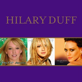 Testi Metamorphosis / Hilary Duff / Dignity