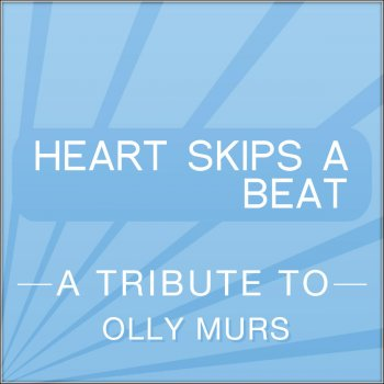 Testi Heart Skips a Beat (a Tribute To Olly Murs)