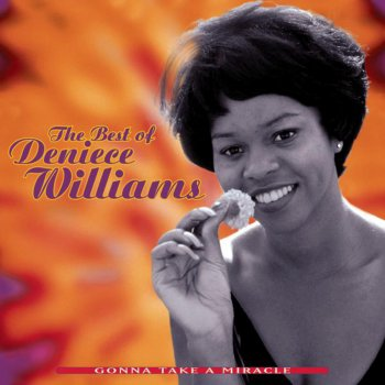 Testi Gonna Take a Miracle: The Best of Deniece Williams