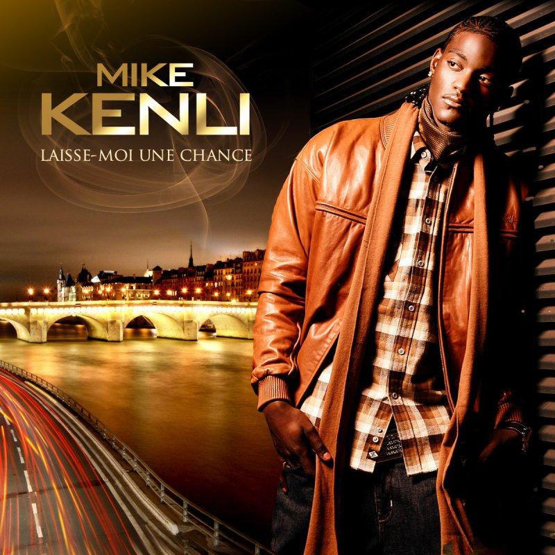 mike kenli laisse moi une chance