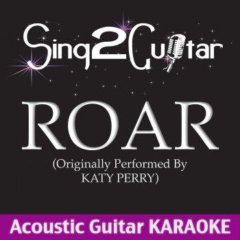 Roar (Originally Performed By Katy Perry) [Acoustic Guitar