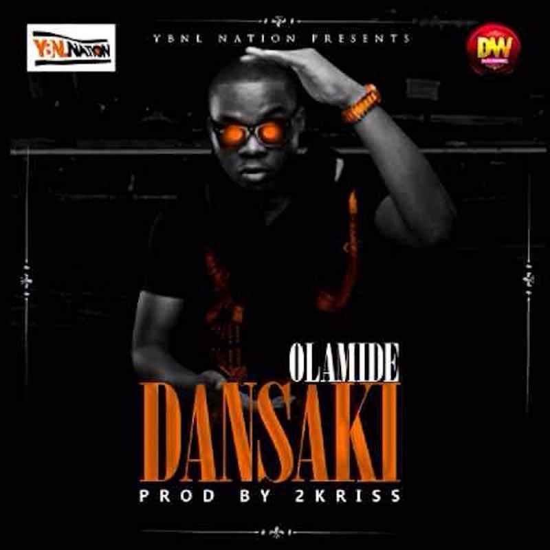 Olamide - Dansaki Lyrics | Musixmatch