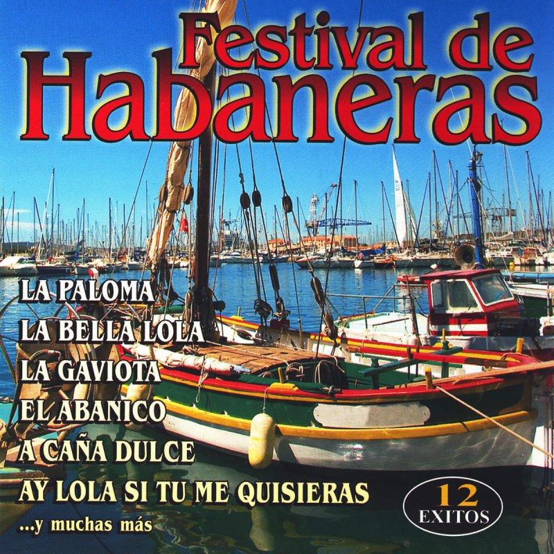 Letra De La Bella Lola De Festival De Habaneras Musixmatch