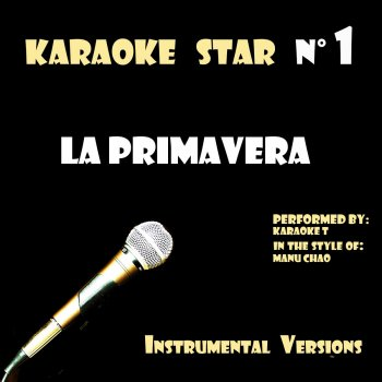 Testi La Primavera (in the style of Manu Chao) [Karaoke Versions]