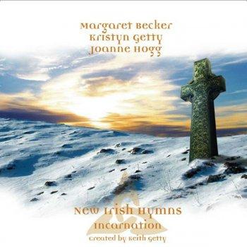 New Irish Hymns 3 - Incarnation by Margaret Becker feat  Kristyn