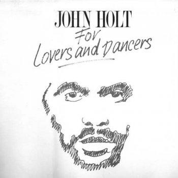 Talk john holt stick by me speaking