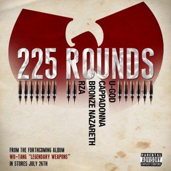 Testi 225 Rounds (feat. U-God, Cappadonna, Bronze Nazareth, & RZA)