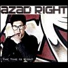 The Time Is Right Azad Right - cover art