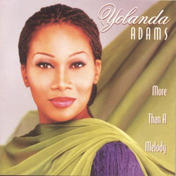 More Than a Melody Yolanda Adams - lyrics