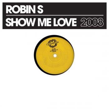 Show Me Love (Soulshaker Remix) (Testo) - Robin S  - MTV Testi e canzoni
