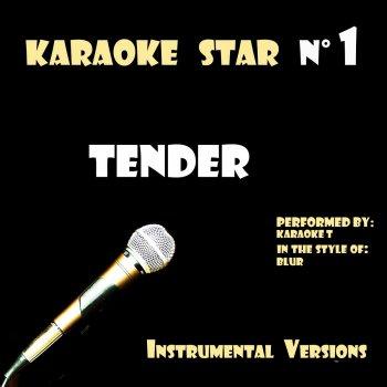 Testi Tender (in the style of Blur) [Karaoke Versions]