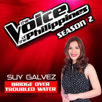 """Testi Bridge Over Troubled Water (From """"The Voice Philippines"""" Season 2)"""