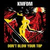 Don''t Blow Your Top