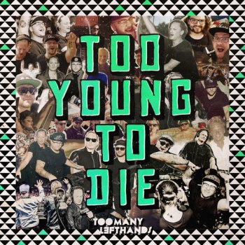 Testi Too Young to Die