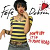 Don't Let It Go To Your Head - Radio Edit