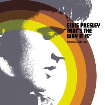 That's the Way it Is Elvis Presley - lyrics