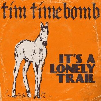 Testi It's a Lonely Trail