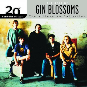 Testi 20th Century Masters - The Millennium Collection: Gin Blossoms