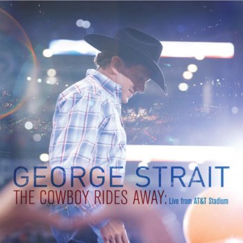 Testi The Cowboy Rides Away (Live from AT&T Stadium)