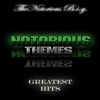 Testi Notorious Themes - Notorious Themes (Greatest Hits)