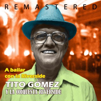 Testi A bailar con la Riverside (Remastered)