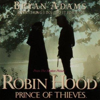 Letras De Everything I Do I Do It For You Por Bryan Adams Musixmatch A Maior Base De Dados De Letras De Musicas Do Mundo