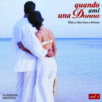 Testi Quando Ami Una Donna (When A Man Loves A Woman)