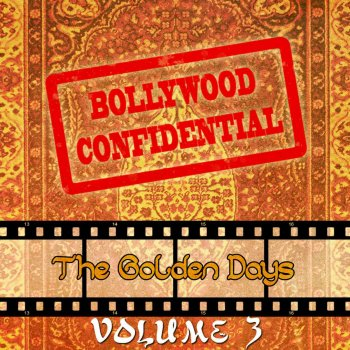 Bollywood Confidential - The Golden Days, Vol  3 (The