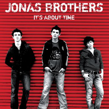 It's About Time Jonas Brothers - lyrics