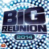 The Big Reunion 2014 Various Artists - cover art
