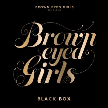 Black Box                                                     by Brown Eyed Girls – cover art