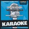 Shalala Lala (Originally Performed by the Vengaboys) (Karaoke Version)