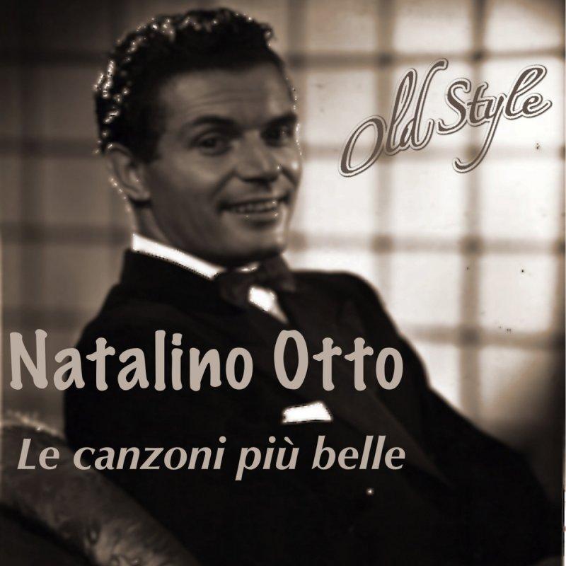 Natalino Otto In Cerca Di Te Solo Se Me Ne Vo Testo Musixmatch