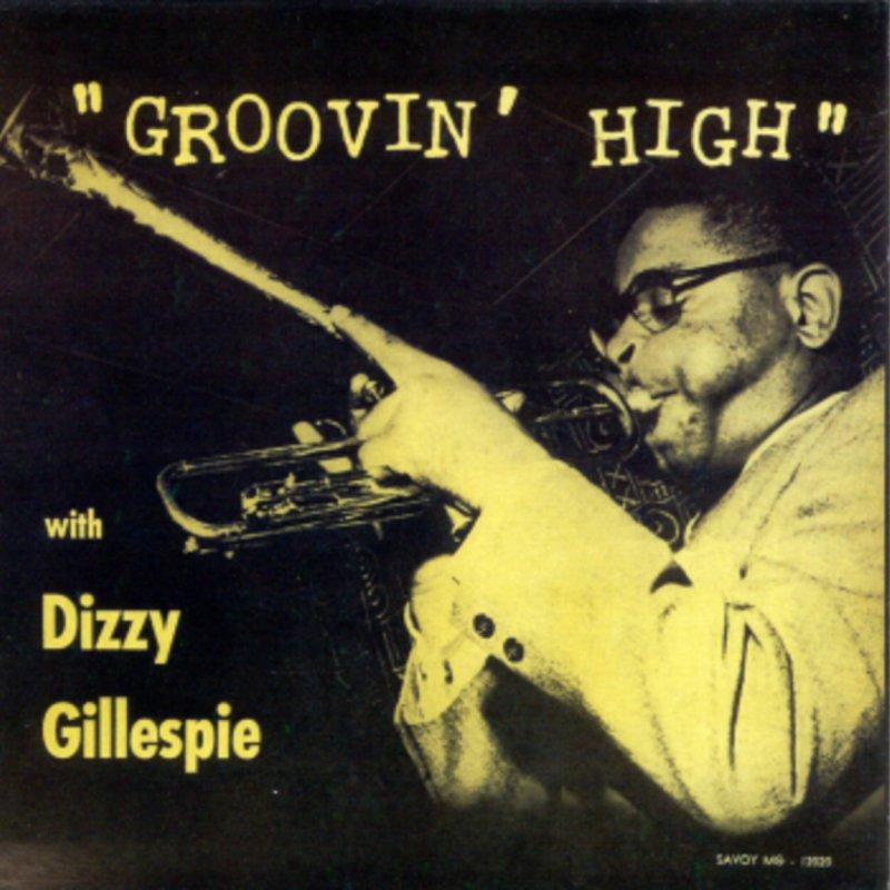 Letra De All The Things You Are De Dizzy Gillespie