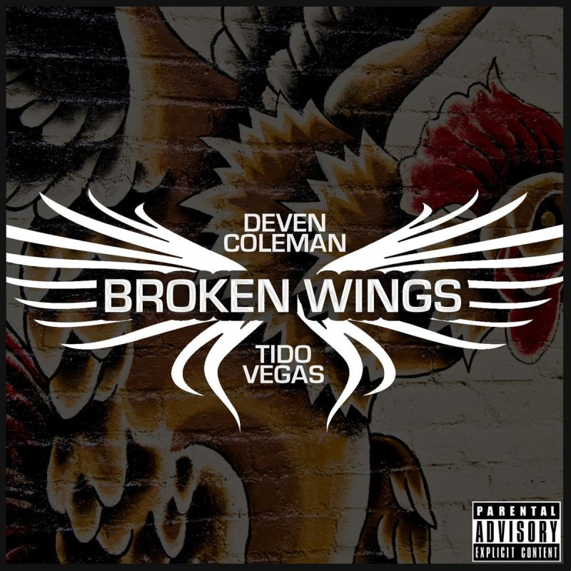 deven coleman ft tido vegas broken wings mp3 download