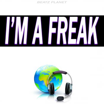 Testi I'm a Freak (Originally Performed by Enrique Iglesias) [Karaoke Version]