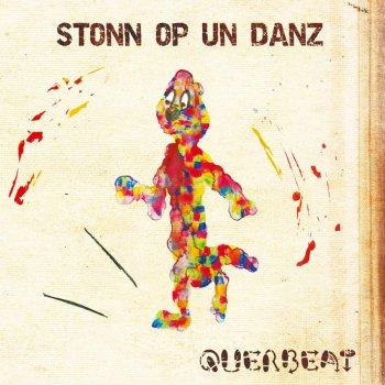 Stonn Op Un Danz By Querbeat Album Lyrics Musixmatch