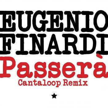Testi Passerà (Cantaloop Remix)