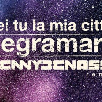 Testi Sei Tu La Mia Città (Benny Benassi Remix) - Single