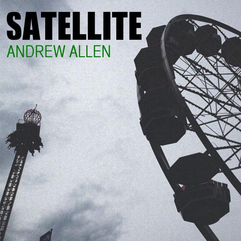 Andrew Allen - Satellite (Lyric Video) - YouTube