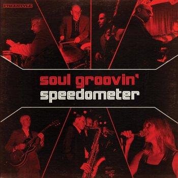 Testi Soul Groovin - Speedometer Live