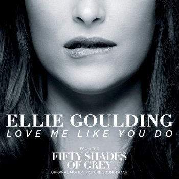 Love Me Like You Do by Ellie Goulding - cover art