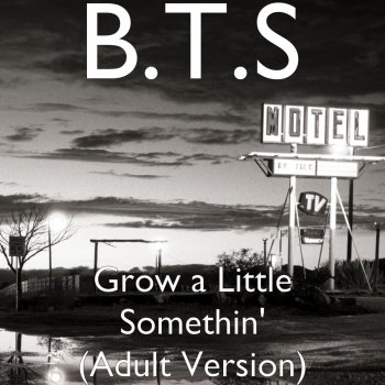 Testi Grow a Little Somethin' (Adult Version)