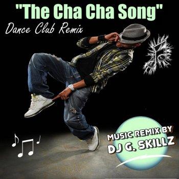 Testi The Cha Cha Song (Dance Club Remix)