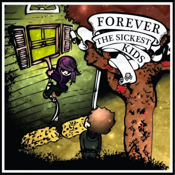 Testi Forever the Sickest Kids