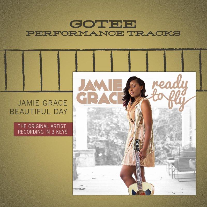 Jamie Grace - Beautiful Day (Original Key Performance Track With ...