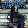 Wat U Mean lyrics – album cover