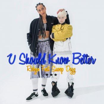 Robyn feat snoop dogg u should know better lyrics for Haute u should know lyrics