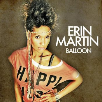 Erin Martin erin martin - balloon lyrics | musixmatch